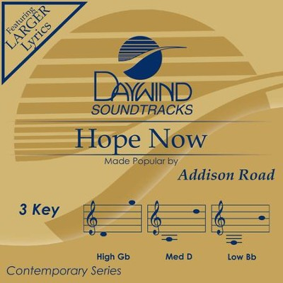 Hope Now  [Music Download] -     By: Addison Road