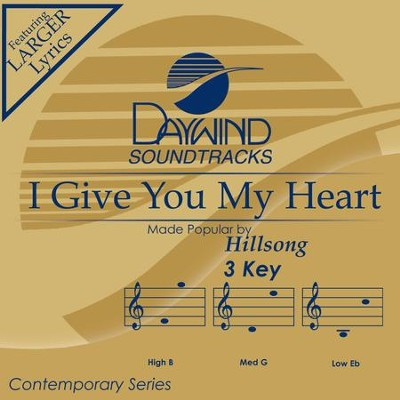 I Give You My Heart  [Music Download] -     By: Hillsong
