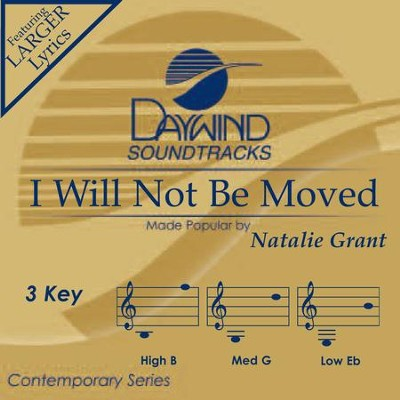 I Will Not Be Moved  [Music Download] -     By: Natalie Grant