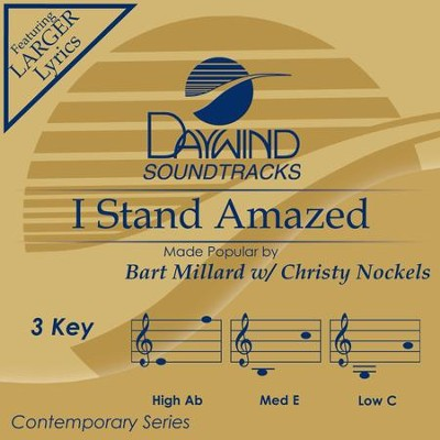I Stand Amazed  [Music Download] -     By: Bart Millard, Christy Nockels