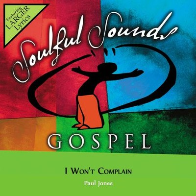 I Won't Complain  [Music Download] -     By: Paul Jones