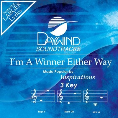 I'm A Winner Either Way  [Music Download] -     By: Inspirations
