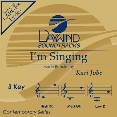 I'm Singing  [Music Download] -     By: Kari Jobe