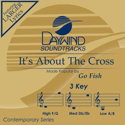 It's About The Cross  [Music Download] -     By: Go Fish