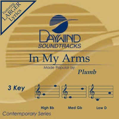 In My Arms  [Music Download] -     By: Plumb
