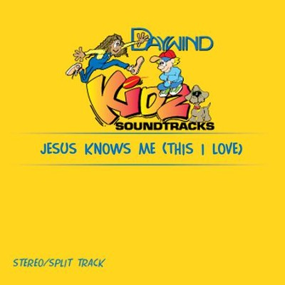 Jesus Knows Me (This I Love)  [Music Download] -