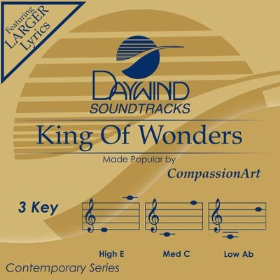King Of Wonders  [Music Download] -     By: CompassionArt
