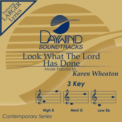 Look What The Lord Has Done  [Music Download] -     By: Karen Wheaton