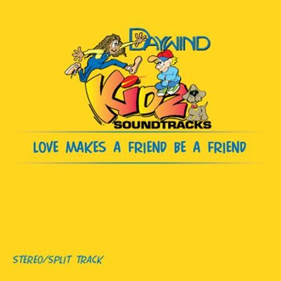 Love Makes A Friend Be A Friend Like You  [Music Download] -