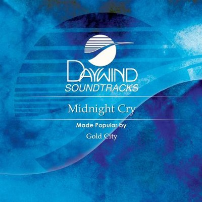 Midnight Cry  [Music Download] -     By: Gold City