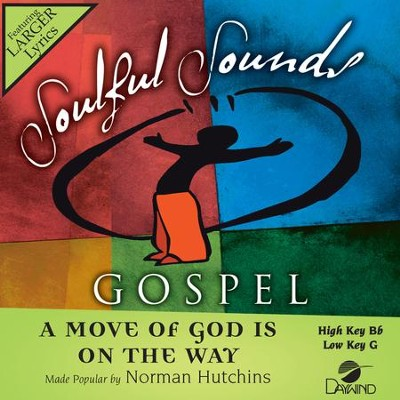 Move Of God Is On The Way  [Music Download] -     By: Norman Hutchins