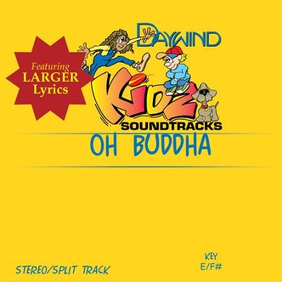 Oh Buddha  [Music Download] -     By: Kidz