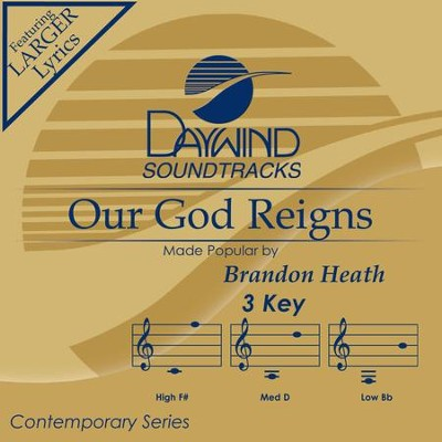 Our God Reigns  [Music Download] -     By: Brandon Heath