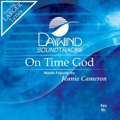On Time God  [Music Download] -     By: Jeanie Cameron