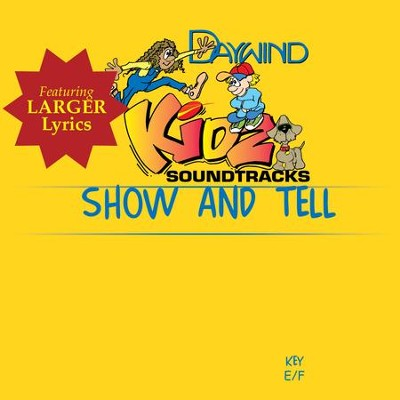 Show And Tell  [Music Download] -     By: Kidz