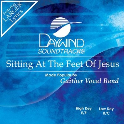Sitting At The Feet Of Jesus  [Music Download] -     By: Gaither Vocal Band