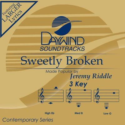 Sweetly Broken  [Music Download] -     By: Jeremy Riddle