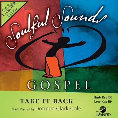 Take It Back  [Music Download] -     By: Dorinda Clark-Cole