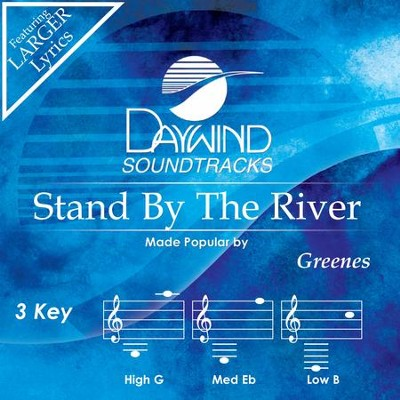 Stand By The River  [Music Download] -     By: The Greenes