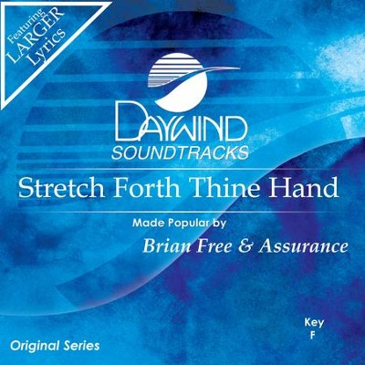 Stretch Forth Thine Hand  [Music Download] -     By: Brian Free