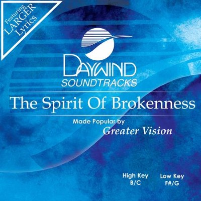 Spirit Of Brokenness  [Music Download] -     By: Greater Vision