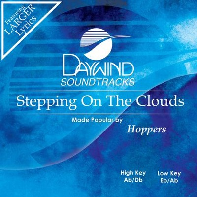 Stepping On The Clouds  [Music Download] -     By: The Hoppers
