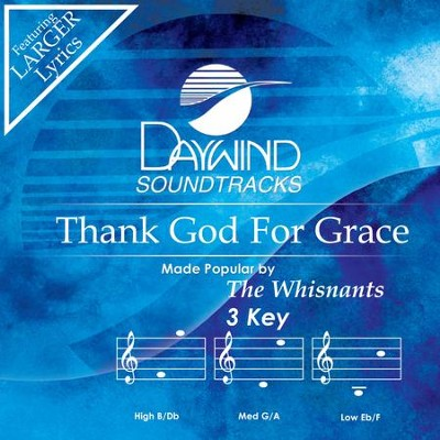 Thank God For Grace  [Music Download] -     By: Whisnants