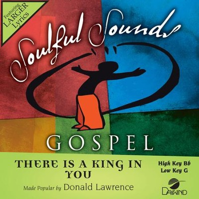 There Is A King In You  [Music Download] -     By: Donald Lawrence
