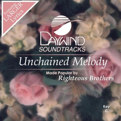 Unchained Melody  [Music Download] -     By: The Righteous Brothers
