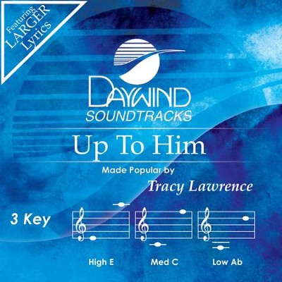 Up To Him  [Music Download] -     By: Tracy Lawrence