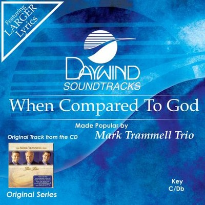 When Compared To God  [Music Download] -     By: Mark Trammell Trio