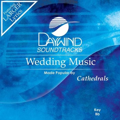 Wedding Music  [Music Download] -     By: The Cathedrals