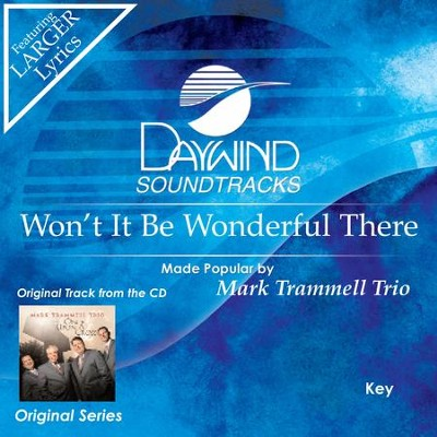 Won't It Be Wonderful There  [Music Download] -     By: Mark Trammell Trio