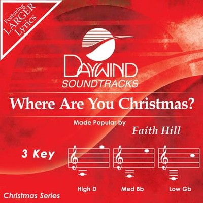 Where Are You Christmas?  [Music Download] -     By: Faith Hill