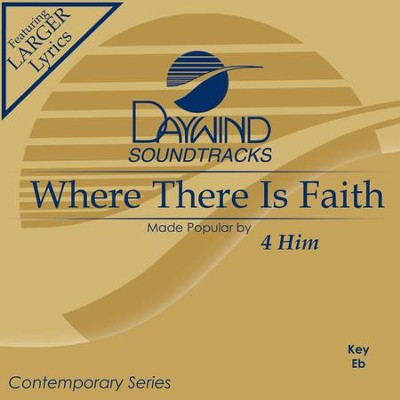 Where There Is Faith  [Music Download] -     By: 4Him