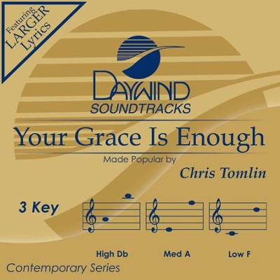 Your Grace Is Enough  [Music Download] -     By: Chris Tomlin