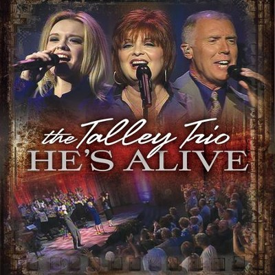 He's Alive [Live]  [Music Download] -     By: The Talley Trio