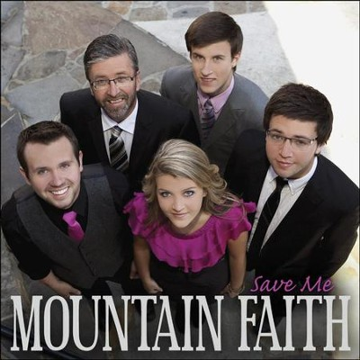 Save Me  [Music Download] -     By: Mountain Faith