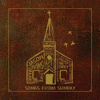 Songs From Sunday  [Music Download] -     By: Jason Lovins Band