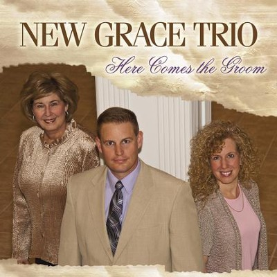 He Didn't Throw The Clay Away  [Music Download] -     By: New Grace Trio