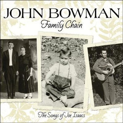 Family Chain  [Music Download] -     By: John Bowman