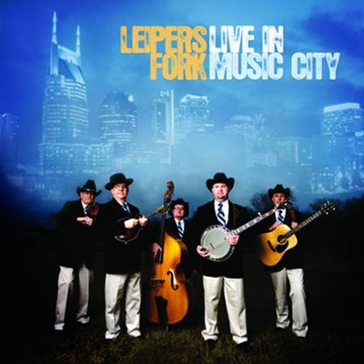 Live In Music City  [Music Download] -     By: Leiper's Fork