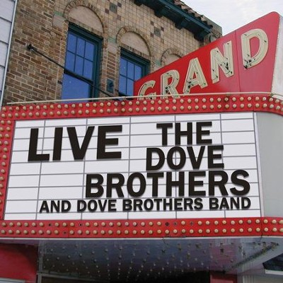 Live  [Music Download] -     By: The Dove Brothers