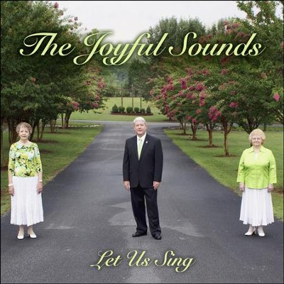 Did I Mention  [Music Download] -     By: The Joyful Sounds