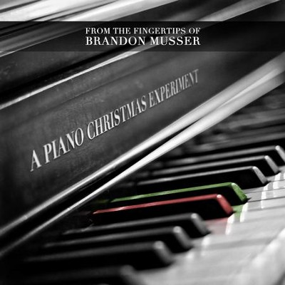 A Piano Christmas Experiment  [Music Download] -     By: Brandon Musser