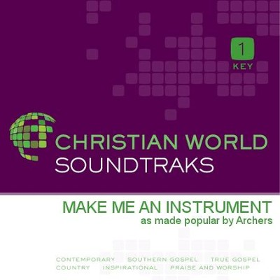 Make Me An Instrument  [Music Download] -     By: The Archers