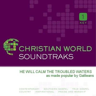 He Will Calm The Troubled Waters  [Music Download] -     By: Galileans