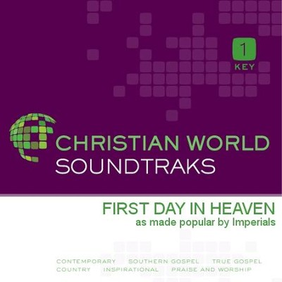 First Day In Heaven  [Music Download] -     By: The Imperials