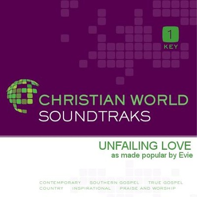 Unfailing Love  [Music Download] -     By: Evie