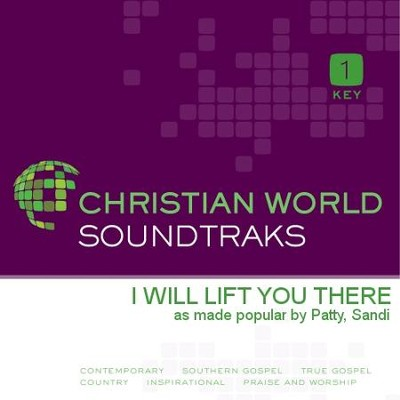 I Will Lift You There  [Music Download] -     By: Sandi Patty